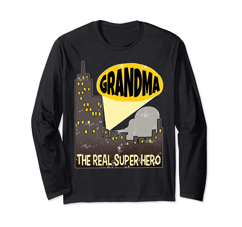 Funny Super Grandma The Real Superhero Granny Tee Gran Long Sleeve T-Shirt